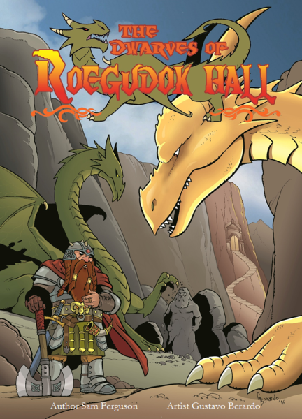 Now Available! The Dwarves of Roegudok Hall Episode 1